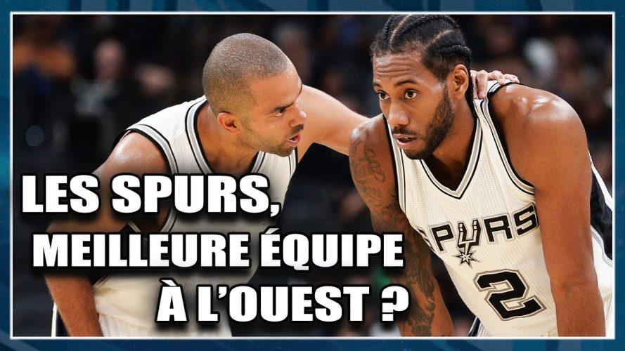 tout neuf 4c104 ed4b4 Les Spurs, meilleure équipe à l'ouest ? First Talk NBA #4 ...